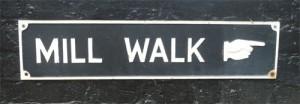 Mill Walk